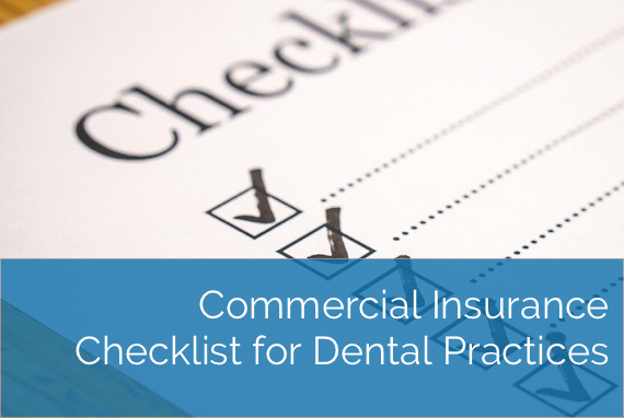 Commercial Insurance Checklist for Dental Practices