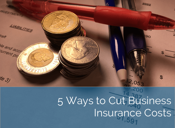 5 ways to cut business insurance