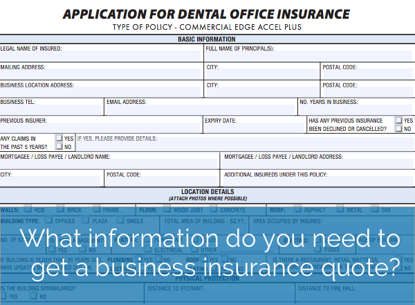 What information do you need to get a business insurance quote?