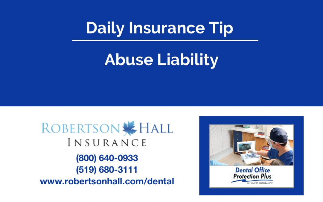 Abuse Liability Insurance for Dental Offices
